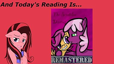 [Clop] Reading ~ The Scootaloo Diaries Remastered Ch 17
