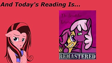 [Clop] Reading ~ The Scootaloo Diaries Remastered Ch 11