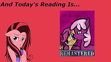 [Clop] Reading ~ The Scootaloo Diaries Remastered Ch 9