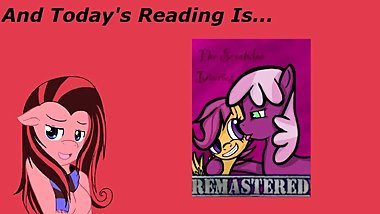 [Clop] Reading ~ The Scootaloo Diaries Remastered Ch 4