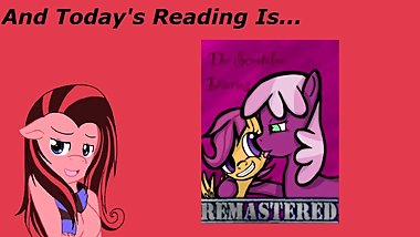 [Clop] Reading ~ The Scootaloo Diaries Remastered Ch 5